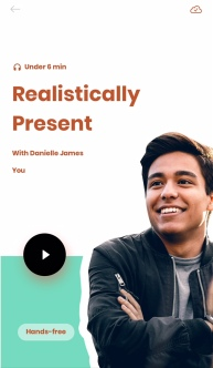 Danielle James | Realistically Present Meditation | Shine Text | dksjames.com